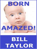 Born Amazed!