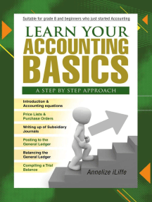 Learn your Accounting basics - A step by step approach: Junior High School and beginners, #1