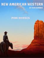 Pink Horses.