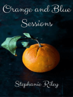 Orange and Blue Sessions