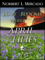 Love Blooms Where April Lilies Grow