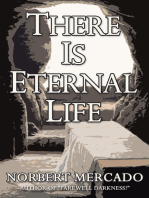 There Is Eternal Life