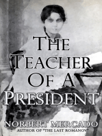 The Teacher Of A President