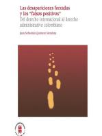 """Las desapariciones forzadas y los """"falsos positivos"""": Del derecho internacional al derecho administrativo colombiano"""