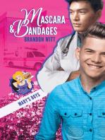 Mascara & Bandages