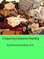 Conquering Compulsive Hoarding