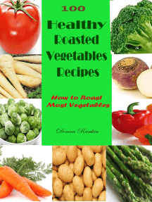 100 Healthy Roasted Vegetables Recipes : How to Roast Most Vegetables
