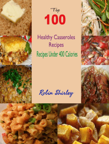 Top 100 Healthy Casseroles Recipes : Recipes Under 400 Calories