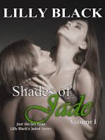 Shades of Jade Volume I