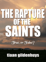 The Rapture of the Saints. True, or False?
