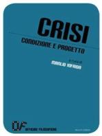 Crisi. Condizione e progetto