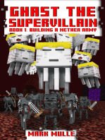 Ghast the Supervillain, Book 1