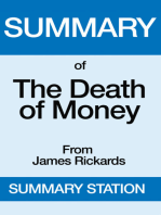 The Death of Money | Summary
