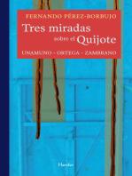 Tres miradas sobre el Quijote