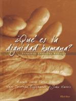 ¿Qué es la dignidad humana?