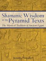 Shamanic Wisdom in the Pyramid Texts