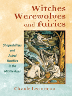 Witches, Werewolves, and Fairies