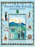 The Ancient Celtic Festivals