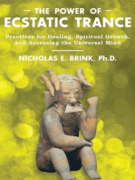 The Power of Ecstatic Trance