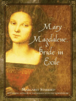 Mary Magdalene, Bride in Exile
