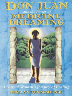 Don Juan and the Power of Medicine Dreaming