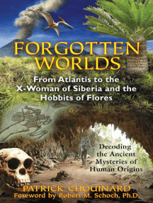 Forgotten Worlds: From Atlantis to the X-Woman of Siberia and the Hobbits of Flores