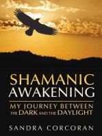 Shamanic Awakening