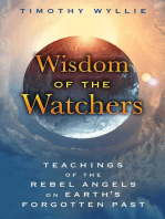 Wisdom of the Watchers: Teachings of the Rebel Angels on Earth's Forgotten Past