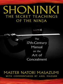 Shoninki: The Secret Teachings of the Ninja: The 17th-Century Manual on the Art of Concealment