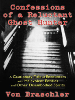 Confessions of a Reluctant Ghost Hunter