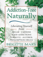 Addiction-Free Naturally