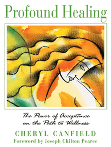 Profound Healing: The Power of Acceptance on the Path to Wellness