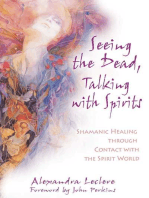 Seeing the Dead, Talking with Spirits