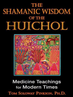 The Shamanic Wisdom of the Huichol