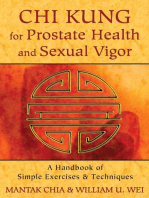Chi Kung for Prostate Health and Sexual Vigor