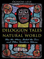 Diloggún Tales of the Natural World: How the Moon Fooled the Sun and Other Santería Stories