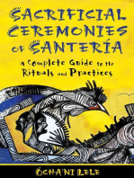 Sacrificial Ceremonies of Santería: A Complete Guide to the Rituals and Practices