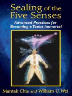 Sealing of the Five Senses
