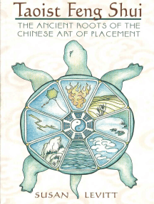 Taoist Feng Shui: The Ancient Roots of the Chinese Art of Placement