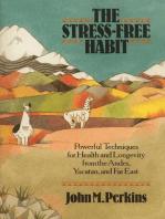 The Stress-Free Habit