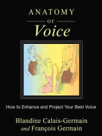 Anatomy of Voice: How to Enhance and Project Your Best Voice