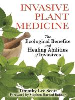 Invasive Plant Medicine