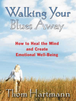 Walking Your Blues Away