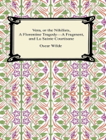Vera, or The Nihilists, A Florentine Tragedy—A Fragment, and La Sainte Courtisane