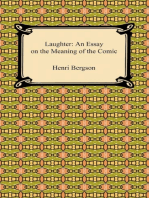 Laughter: An Essay on the Meaning of the Comic: An Essay on the Meaning of the Comic