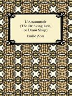 L'Assommoir (The Drinking Den, or Dram Shop)