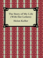 The Story of My Life, (With Her Letters)