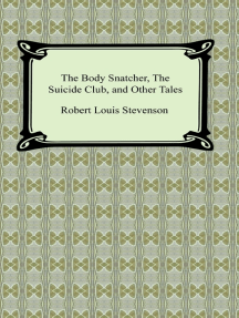 The Body Snatcher, The Suicide Club, and Other Tales