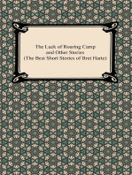 The Luck of Roaring Camp and Other Stories (The Best Short Stories of Bret Harte)