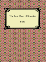 The Last Days of Socrates (Euthyphro, The Apology, Crito, Phaedo)